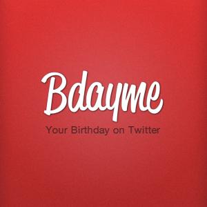 Bdayme il tuo compleanno su Twitter