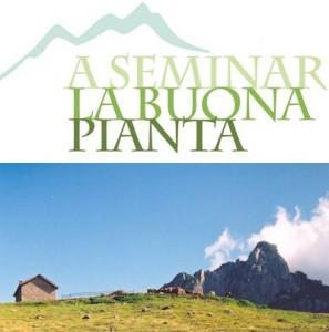 A Seminar la Buona Pianta in Vallarsa
