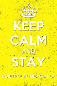 keep calm and stay dietrolalineagialla