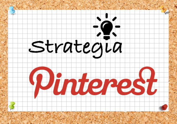 Strategia Pinterest: i 9 errori da non commettere